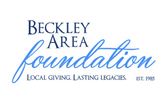 BECKLEY AREA FOUNDATION - LOCAL GIVING. LASTING LEGACIES.